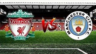Ливерпуль - Манчестер Сити Прямая трансляция Liverpool Manchester City