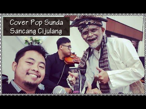 Sancang Cijulang : Cover Pop Sunda (Darso)