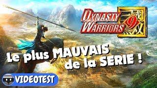 DYNASTY WARRIORS 9 : le plus MAUVAIS de la série, une honte absolue ! TEST