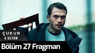 Çukur 4. Sezon 27. Bölüm Fragman