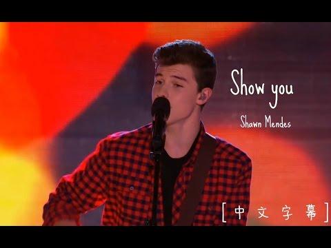 [中英字幕]Show you證明給你看-Shawn mendes(演唱會版本)