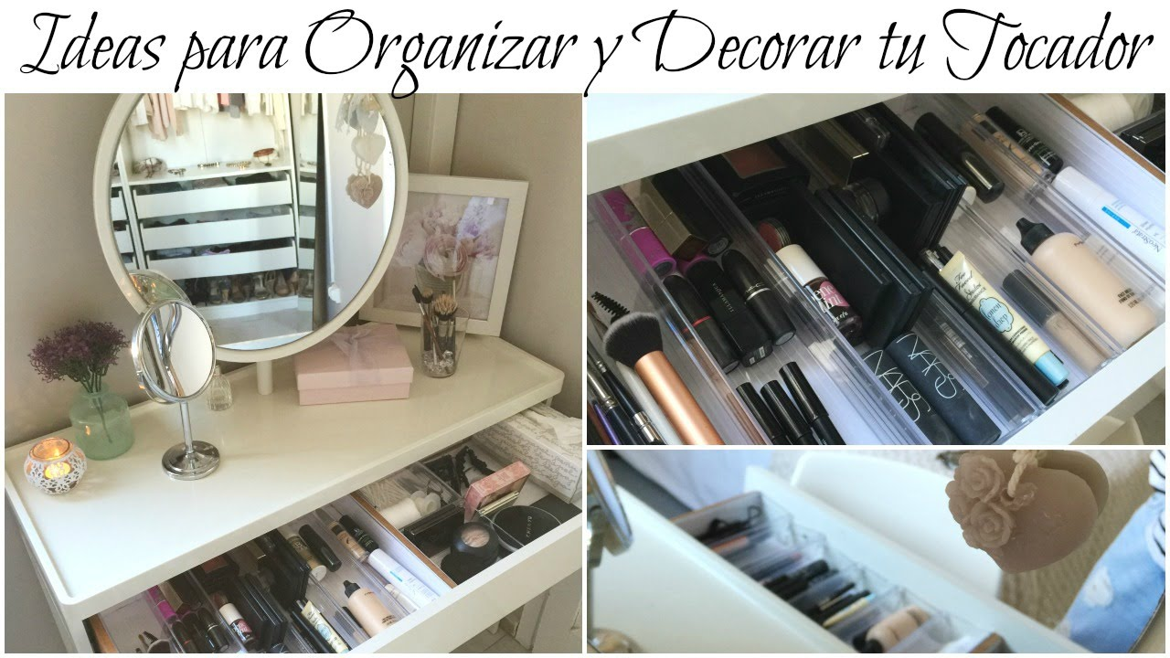 Ideas para organizar y decorar mi tocador youtube for Cosas para decorar mi casa