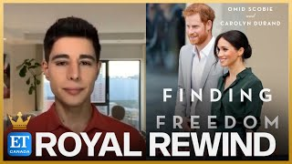 Royal Rewind: 'Finding Freedom' Author Omid Scobie Speaks Out On Prince Harry, Meghan Markle Bio