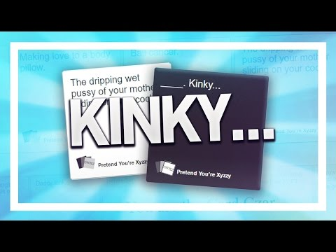 Kinky... - Cards Against Humanity
