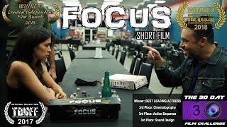 Focus  [Short, Action -10min]