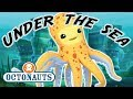 Octonauts - Under The Sea | Cartoons for Kids | Underwater Sea Education