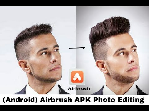 How To Use Airbrush Apk |Retouching Edit | {Android & IOS} Tutorial 2017