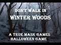 Don't Walk in Winter Wood - Folklore Horror Oneshot