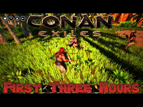 Conan Exiles - Uncut First Three Hours!