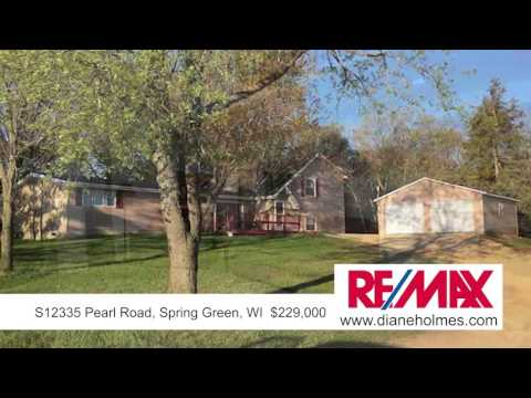 Diane Holmes | S12335 Pearl Road,  Spring Green, WI