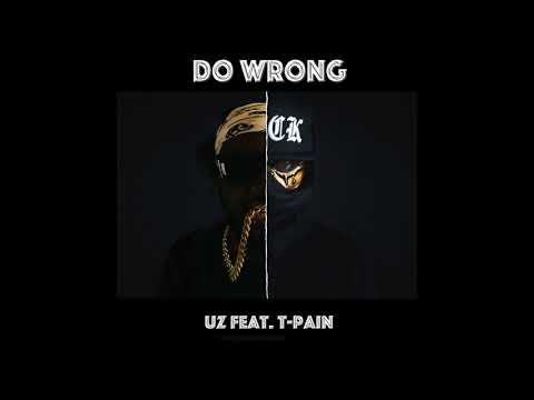 UZ ft. T-Pain -