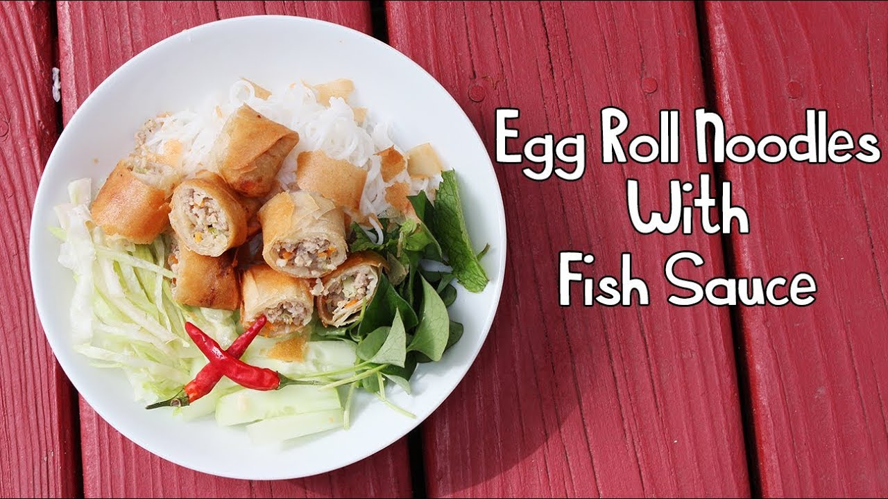 Cooking with mom egg roll noodles fish sauce b n ch for Viet huong fish sauce