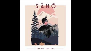 Sano - Apurva Tamang (Official Audio)