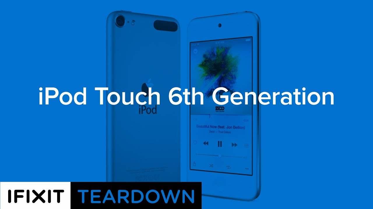 iPod Touch 6th Generation Teardown - iFixit
