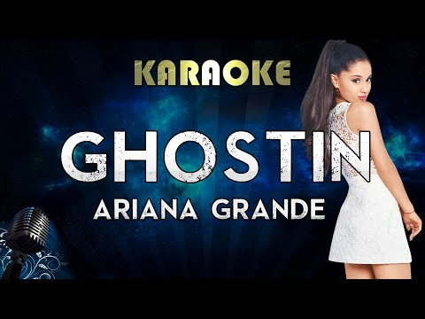 Ariana Grande - ghostin Karaoke Instrumental