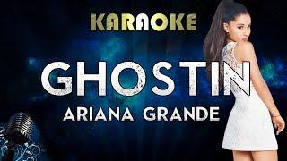 Ariana Grande - ghostin (Karaoke Instrumental)