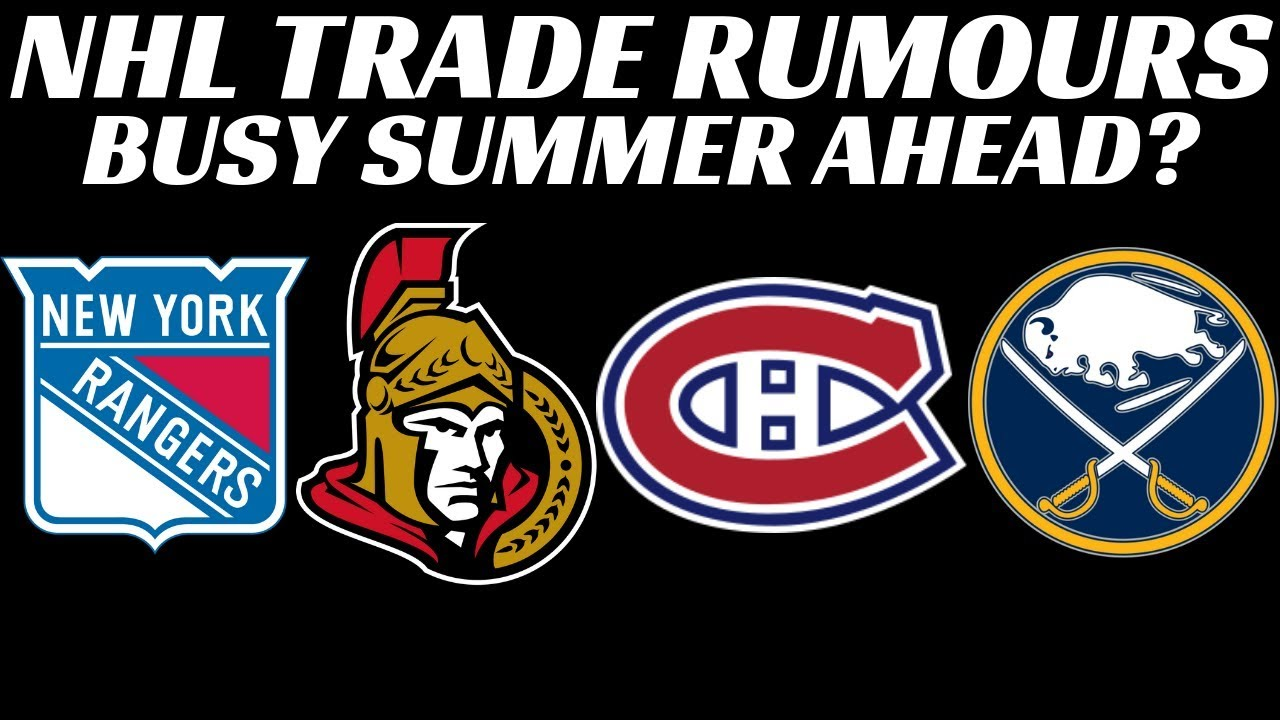 new style e0d07 efcfb NHL Trade Rumours - Habs, Sens, Devils, Rangers & Oilers