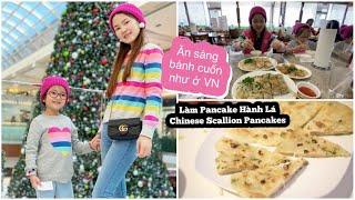 Cuối Tuần Đi Ăn Bánh Cuốn Như Ở VN ♥ Làm Chinese Scallion Pancakes ♥Dạo Mall    mattalehang