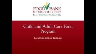 CACFP Food Sanitation Training Video