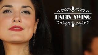 Paris Swing, Jazz Manouche, Chansons Françaises !