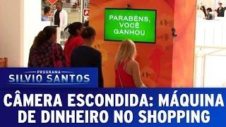 Câmeras Escondidas (21/02/16) - Máquina de Dinheiro no Shopping