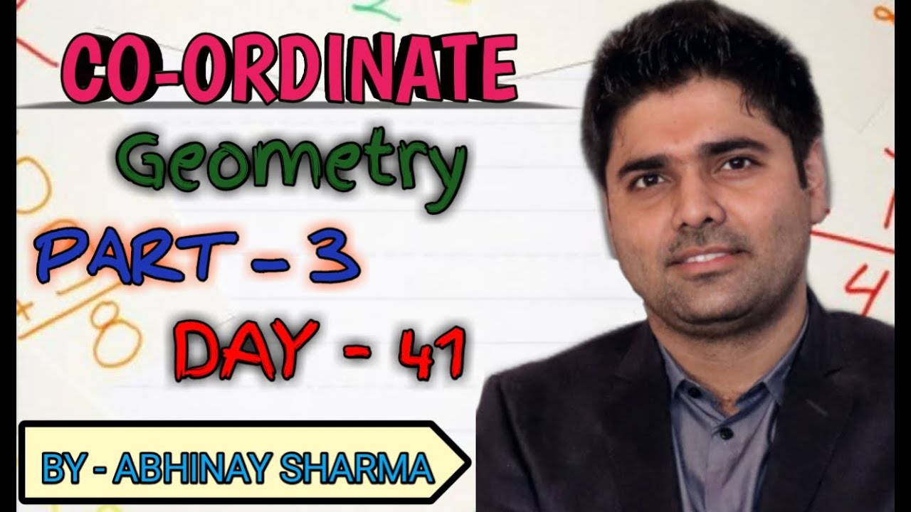 Unique methods in COORDINATE GEOMETRY Part-3 By Abhinay Sharma