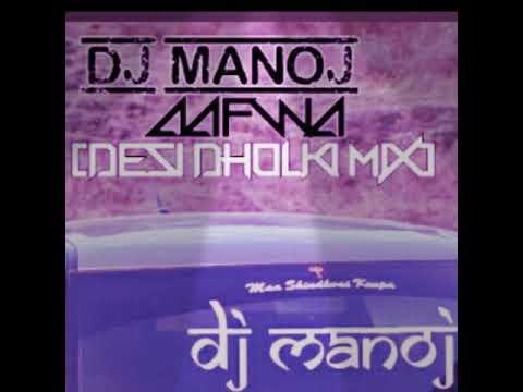 DESI TALE DUNIYA  DOLE (DHOLKI BAND )DJ MANOJ AAFWA