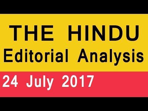 THE HINDU EDITORIAL ANALYSIS 24 July 2017 | Newspaper Analysis in Hindi for UPSC, IAS, SSC, Banking