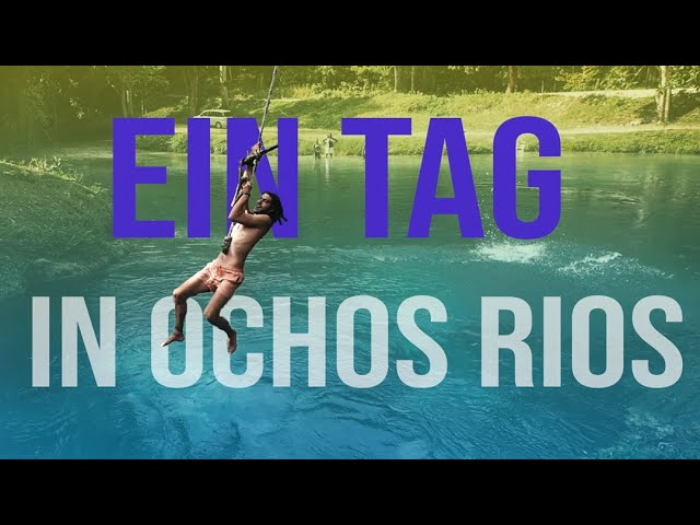 #047 | Noch ein Tag in Ochos Rios [Segeljungs Weltumsegelung]