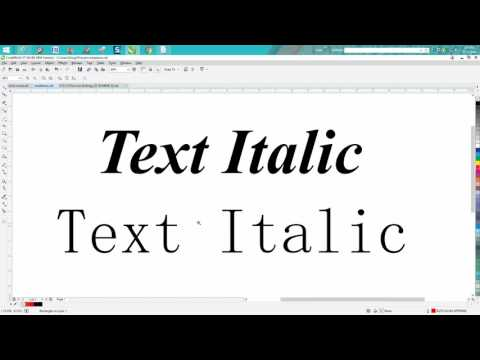 Corel Draw Tips & Tricks Make any Text or Font Italic and or BOLD