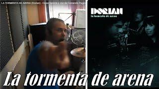 """""""La tormenta de arena"""" de """"Dorian"""" - Ensayo con la batería y voz de Fernando Pages 2016-11-20"""