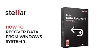 Recover Deleted Data from Windows PC with Stellar Data Recovery Professional for Windows