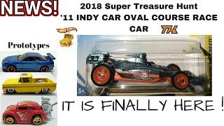 2018 HOT WHEELS SUPER TREASURE HUNT '11 INDYCAR OVAL COURSE RACER, Prototypes And More NEWS #65