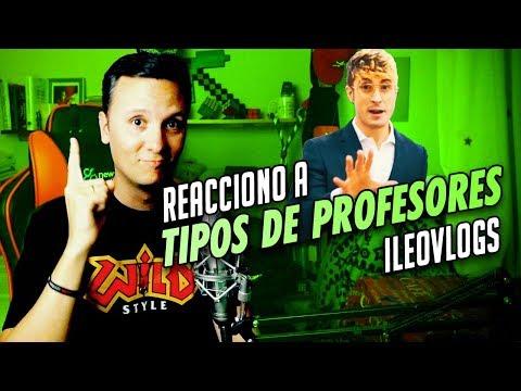 TIPOS DE PROFESORES (iLeoVlogs)  | REACCIÓN SMDANI