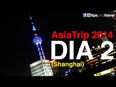 AsiaTrip 2014 - Día 2  Shanghai, China
