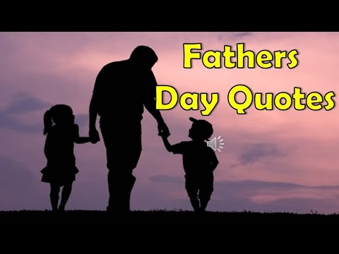 Father Son Love Quotes Delectable Best Dad Quotes Collection Of Father Daughter And Father Son  Youtube