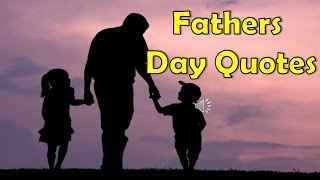 Best Dad Quotes collection of father daughter and father Son
