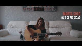 Marta Soto - Qué Curiosidad