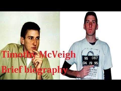 Timothy McVeigh Biography | What you should know about Timothy McVeigh | Brief biography