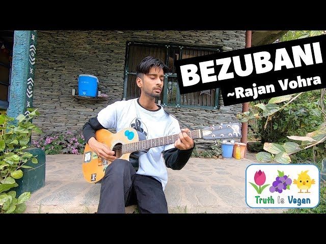 BEZUBANI | बेज़ुबानी | A song for the innocents by Rajan Vohra.