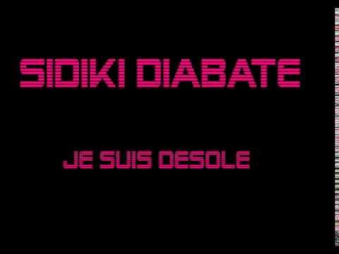 MUSIC SIDIKI SUIS TÉLÉCHARGER DESOLE JE DIABATE