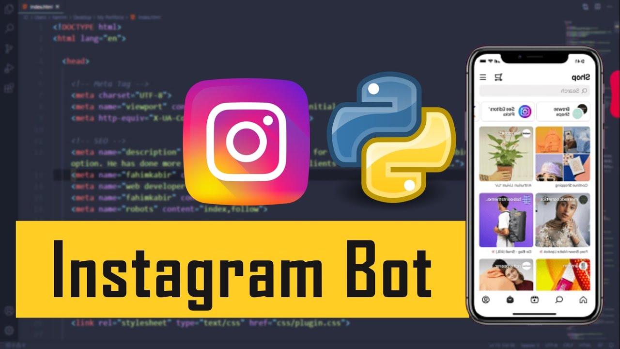 Building A Instagram Bot Using Python 🔥 Cool Python Scripts