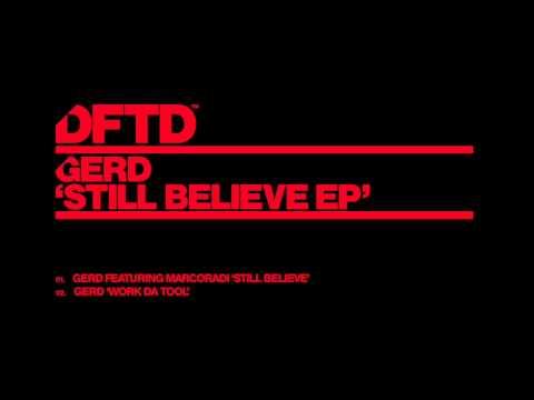 Gerd featuring Marcoradi 'Still Believe'