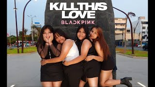 [KPOP IN PUBLIC CHALLENGE] INTRO + BLACKPINK (블랙핑크) - KILL THIS LOVE (Cover by PINK A4 from Perú)