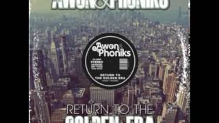 Awon & Phoniks - Get Yours