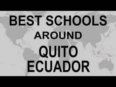 Best Schools around Quito, Ecuador