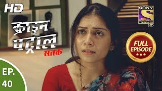 Crime Patrol Satark Season 2 - Ep 40 - Full Episode - 6th September, 2019