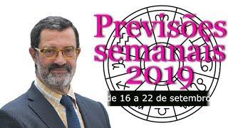 Previsões semanais 2019 (de 16 a 22 de setembro)