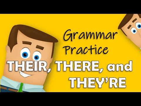 Their, There, and They're - Grammar Practice