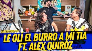 Anecdotario 83 - Le olí el burro a mi tia Ft. Alex Quiróz